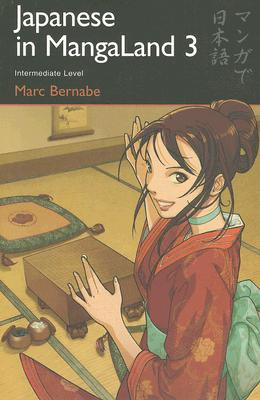 Japanese in Mangaland: Number 3 - Bernabe, Marc