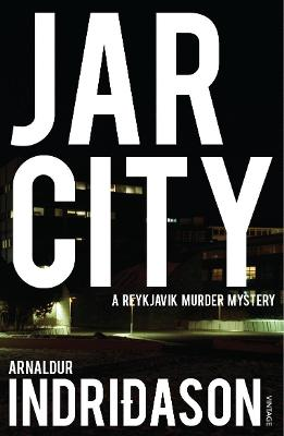 Jar City - Indridason, Arnaldur, Mr.