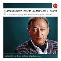 Jascha Heifetz: Favourite Recital Pieces & Encore - Brooks Smith (piano); Jascha Heifetz (violin); Lillian Steuber (piano)
