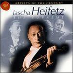 Jascha Heifetz: The Supreme