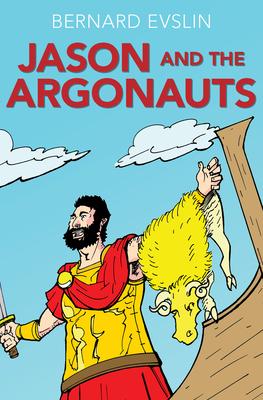 Jason and the Argonauts - Evslin, Bernard