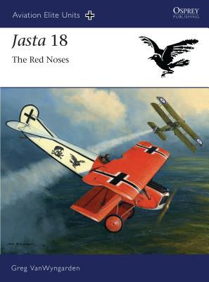 Jasta 18: The Red Noses - VanWyngarden, Greg