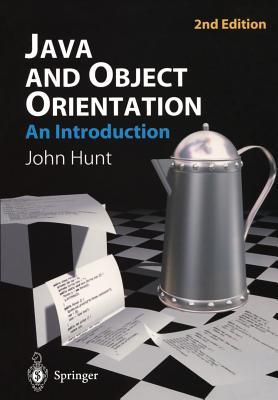Java and Object Orientation - Hunt, John