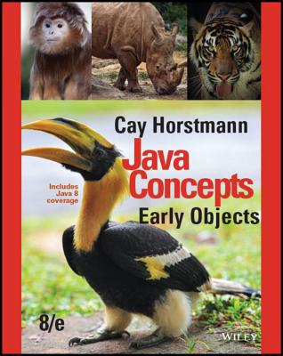 Java Concepts, Binder Ready Version: Early Objects - Horstmann, Cay S
