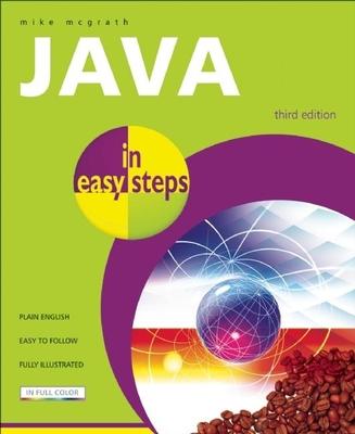 Java in Easy Steps - McGrath, Mike