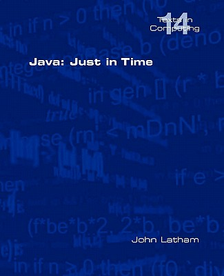 Java: Just in Time - Latham, John