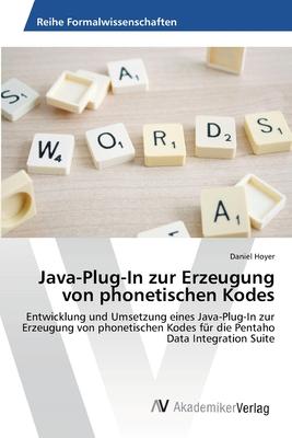Java-Plug-In Zur Erzeugung Von Phonetischen Kodes - Hoyer Daniel