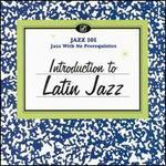 Jazz 101: Introduction to Latin Jazz