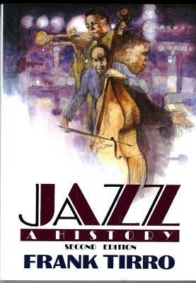 Jazz: A History - Tirro, Frank