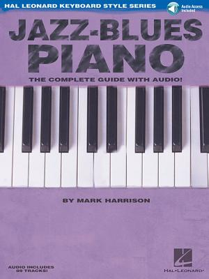 Jazz-Blues Piano: The Complete Guide - Harrison, Mark