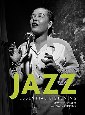 Jazz: Essential Listening - DeVeaux, Scott, and Giddins, Gary