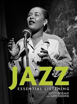 Jazz: Essential Listening - DeVeaux, Scott, and Giddins, Gary