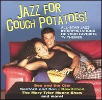 Jazz for Couch Potatoes - Various Artists