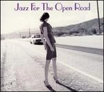 Jazz for the Open Road [Savoy Jazz]