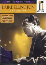 Jazz Icons: Duke Ellington - Live in '58 -