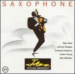 Jazz 'Round Midnight: Saxophone