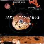 Jazz Standards on Mars