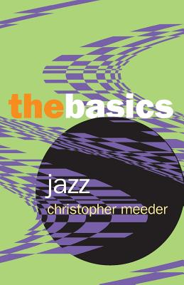 Jazz: The Basics - Meeder, Christopher