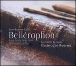 Jean-Baptiste Lully: Bell�rophon