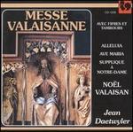 Jean Daetwyler: Messe Valaisanne; No�l Valaisan