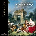 Jean-Jacques Rousseau: Le Devin du Village [includes DVD]