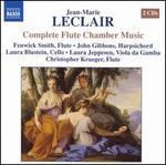 Jean-Marie Leclair: Complete Flute Chamber Music