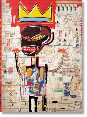 Jean-Michel Basquiat. 40th Ed. - Nairne, Eleanor, and Holzwarth, Hans Werner (Editor)