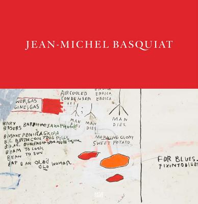 Jean-Michel Basquiat: Words Are All We Have - Basquiat, Jean-Michel, and Buchhart, Dieter (Editor)