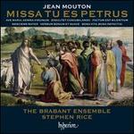 Jean Mouton: Missa Tu es Petrus