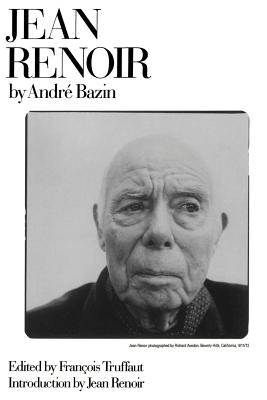Jean Renoir PB - Bazin, Andre, and Truffaut, Francois (Editor), and Simon, William H (Translated by)