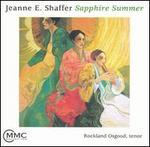 Jeanne E. Shaffer: Sapphire Summer