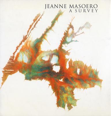 Jeanne Masoero: A Survey - Craddock, Sacha (Editor)