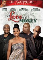 Je'Caryous Johnson's For Love or Money