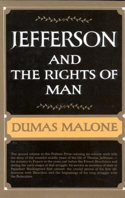 Jefferson and the Rights of Man - Volume II - Malone, Dumas