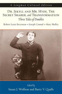Jekyll and Hyde/The Secret Sharer/ Transformation: Three Tales of Doubles - Stevenson, Robert Louis