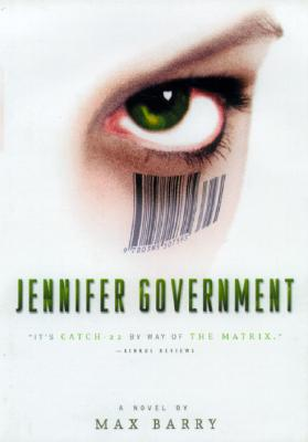 Jennifer Government - Barry, Max
