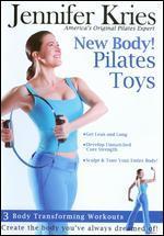 Jennifer Kries: New Body! Pilates Toys