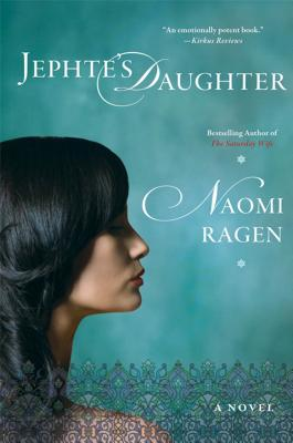 Jephte's Daughter - Ragen, Naomi