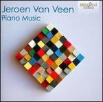 Jeroen Van Veen: Piano Music