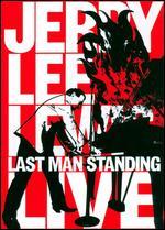 Jerry Lee Lewis: Last Man Standing - Live - Jim Gable