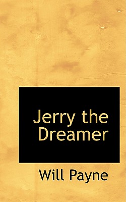 Jerry the Dreamer - Payne, Will