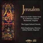 Jerusalem: Music for Girls' Voices