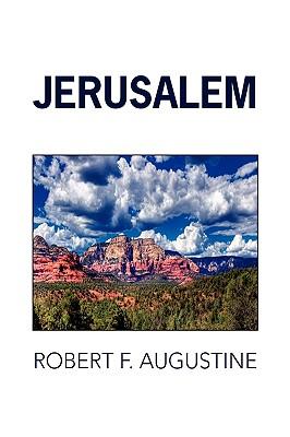 Jerusalem - Augustine, Robert F