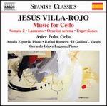 Jesús Villa-Rojo: Music for Cello