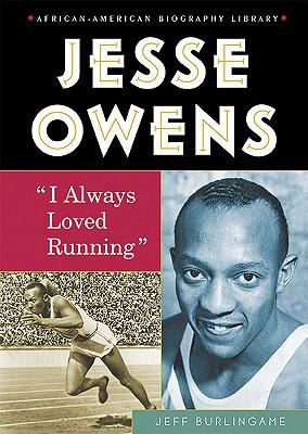 Jesse Owens: I Always Loved Running - Burlingame, Jeff