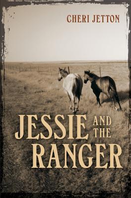 Jessie and the Ranger - Jetton, Cheri