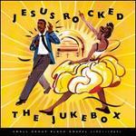 Jesus Rocked the Jukebox: Small Group Black Gospel