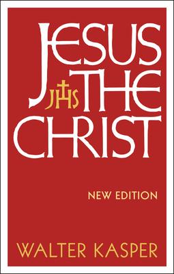 Jesus the Christ - Kasper, Walter