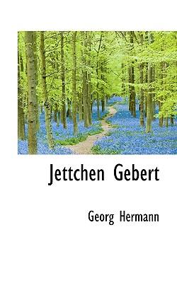 Jettchen Gebert - Hermann, Georg