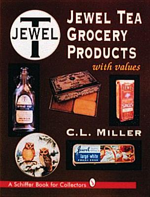 Jewel Tea Grocery Products - Miller, C L